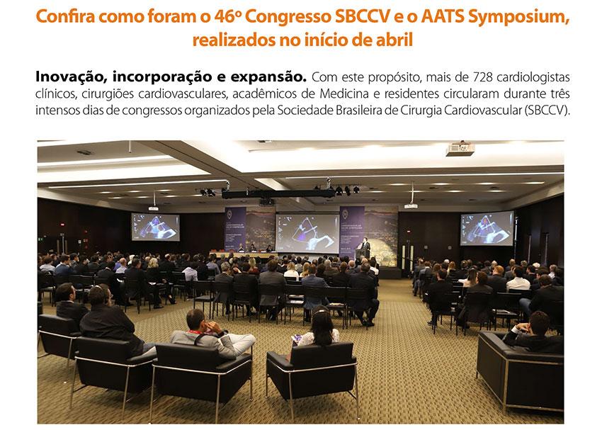 Confira como foram o 46� Congresso SBCCV e o AATS Symposium, realizados no in�cio de abril