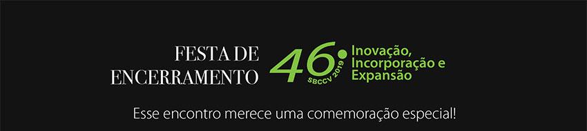 Festa de encerramento 46� Congresso SBCCV. Esse encontro merece uma comemora��o especial!