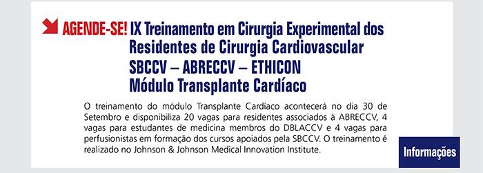 IX Treinamento em Cirurgia Experimental dos Residentes de Cirurgia Cardiovascular- SBCCV-ABRECCV- ETHICON - Módulo Transplante Cardíaco