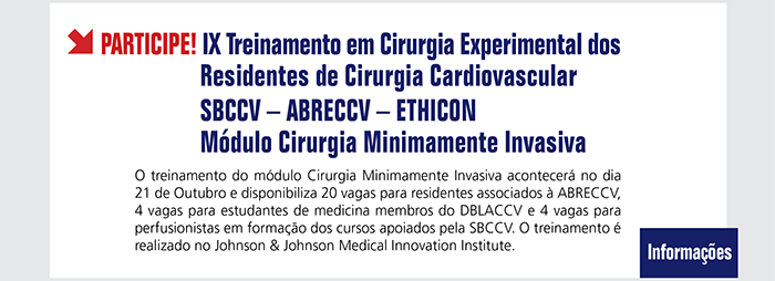 IX Treinamento em Cirurgia Experimental dos Residentes de Cirurgia Cardiovascular- SBCCV-ABRECCV- ETHICON - Módulo Cirurgia Minimamente Invasiva