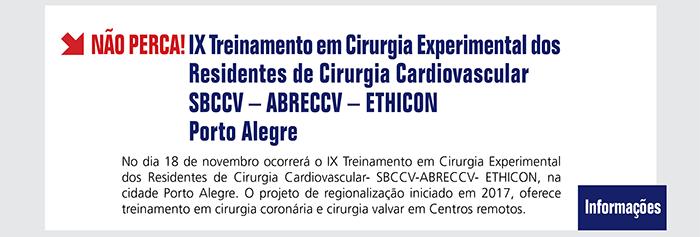 IX Treinamento em Cirurgia Experimental dos Residentes de Cirurgia Cardiovascular- SBCCV-ABRECCV- ETHICON - Porto Alegre